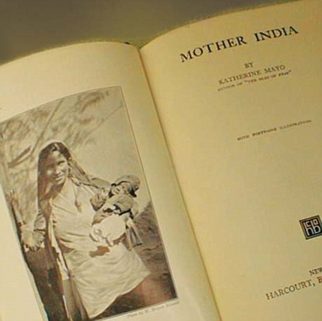 American writer Katherine Mayo's book Mother India