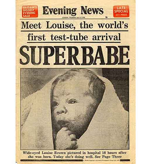 The birth of the world's first test-tube baby Louise Brown in 1978.