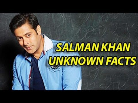10 Unknown Facts About Salman Khan