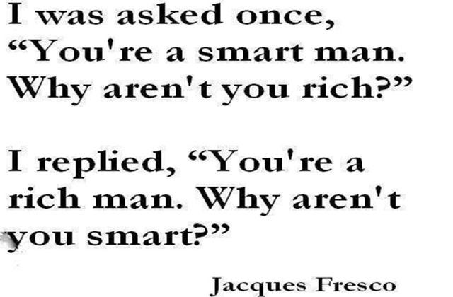 Rich man, smart man!