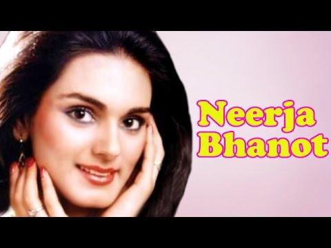 Braveheart Neerja Bhanot's short life story