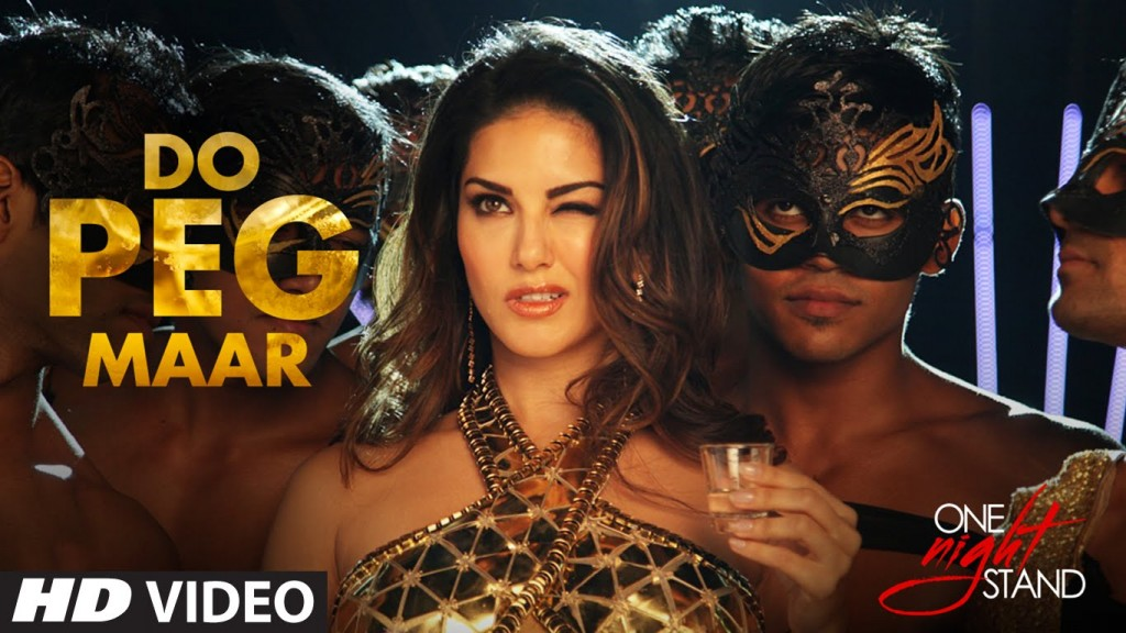 Do Peg Maar song from the film One Night Stand