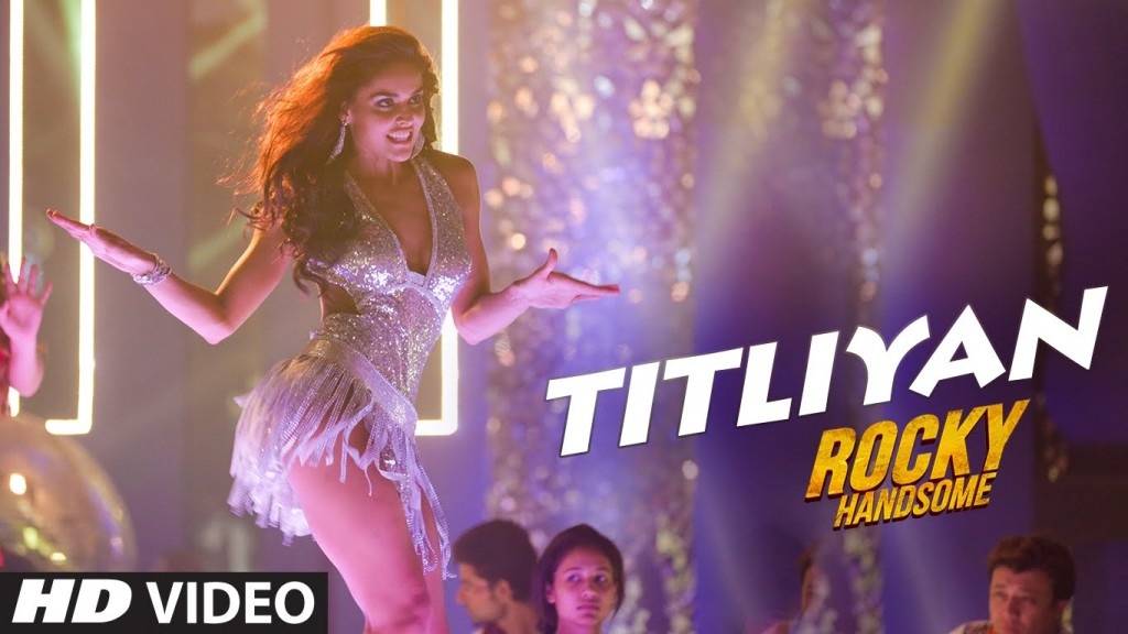 Titliyan song from movie Rocky Handsome