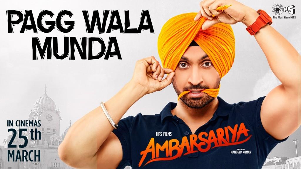 Pagg Wala Munda song from Punjabi film Ambarsariya