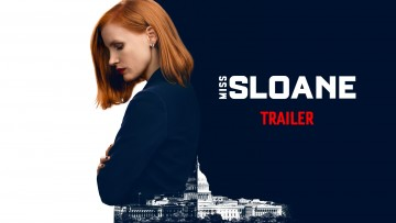 Jessica Chastain impresses in Miss Sloane trailer
