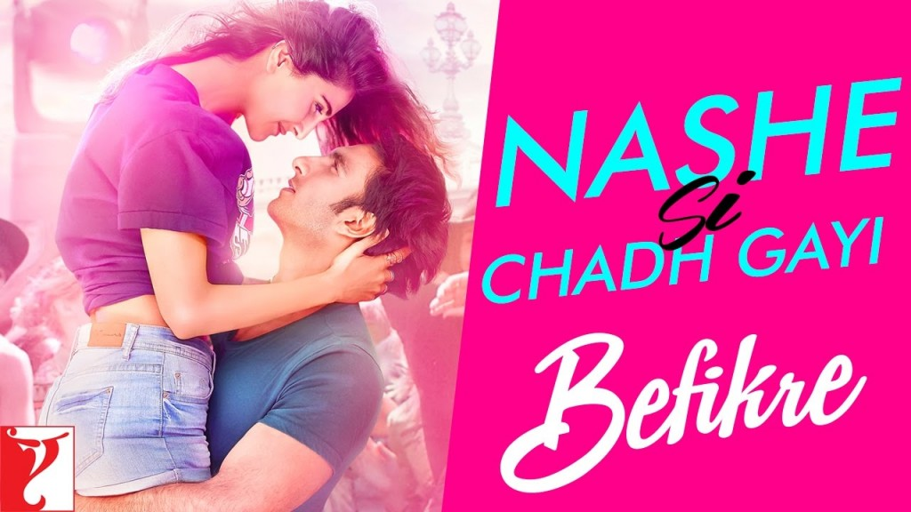 Nashe Si Chadh Gayi song from film Befikre